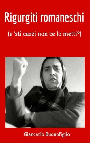 RIGURGITI ROMANESCHI - Giancarlo Buonofiglio.jpg